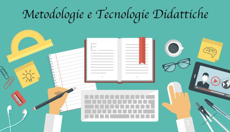 metodologie e tecnologie didattiche